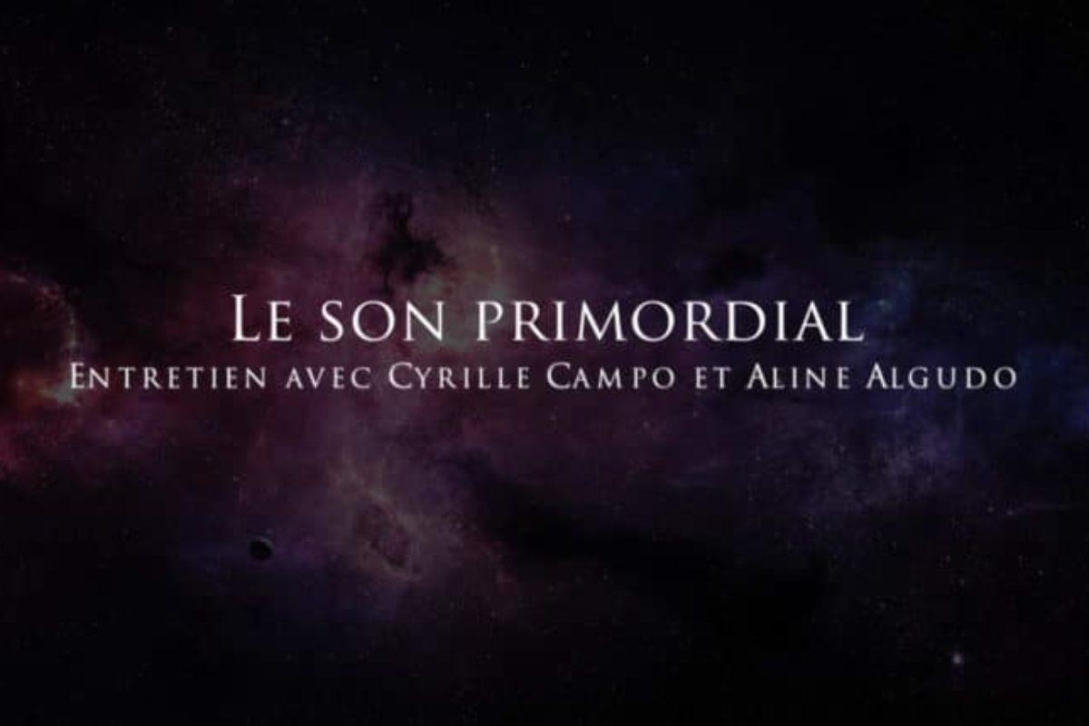 Cyrille Campo – Aline Algudo : Le son primordial