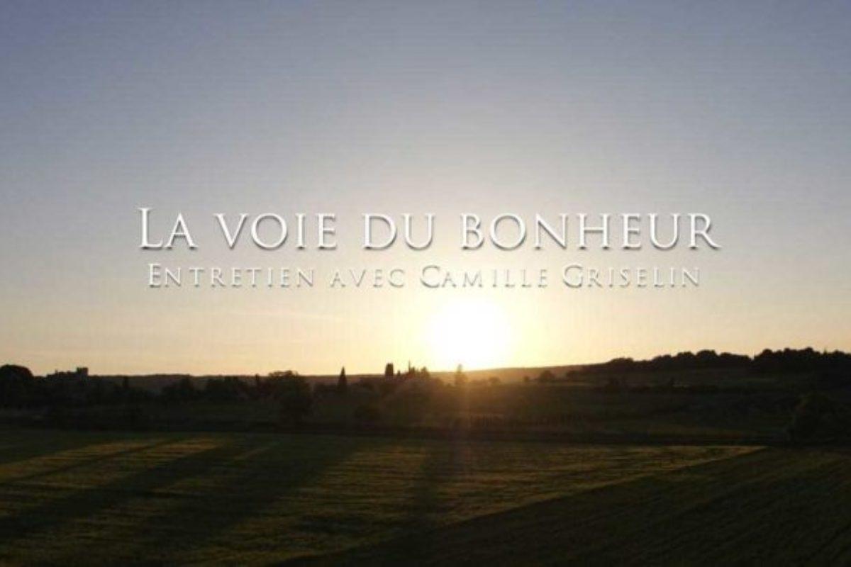 Camille Griselin : La voie du bonheur