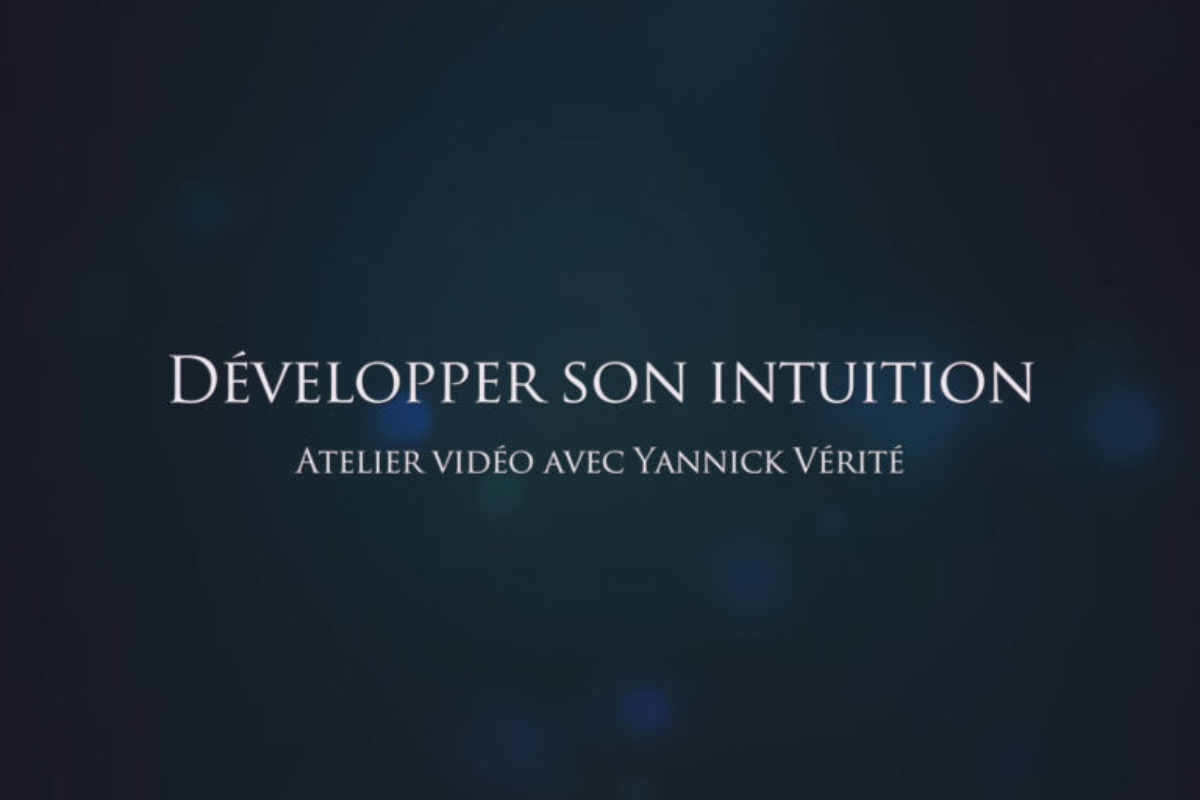 Atelier vidéo «Développer son intuition»