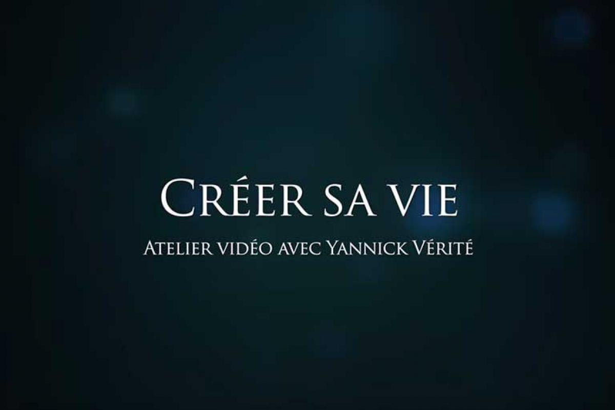 Atelier vidéo «Créer sa vie»
